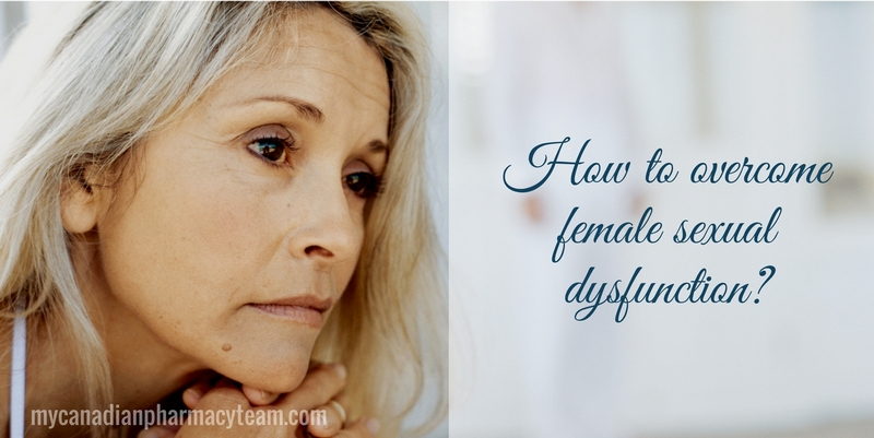 How to overcome female sexual dysfunction